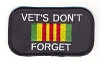 Vets Don't Forget Vietnam Patch  Biker Patch