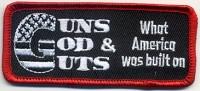 Guns God & Guts What America Was Built On Patch  Biker Patch