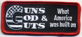 Guns God & Guts What America Was Built On Patch  Biker Patch