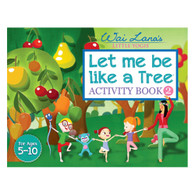 Let me be like a Tree™ Activity Book 2