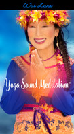 Yoga Sound Meditation™ Instruction Audio & Special Tips - Downloadable