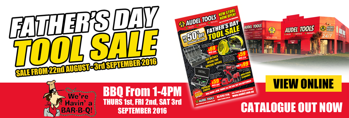 Father's Day Tool Sale - Audel Tools 03 9791 7776