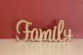 10cm tall Freestanding wooden word Family