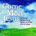 Come Meet Jesus Songbook