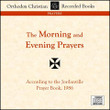 Morning and Evening Prayers CD