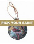Pick-Your-Saint Porcelain Ornament