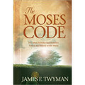 Moses Code: The Most Powerful Manifestation Tool in the  History of the World (Book)