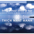 Living Without Stress or Fear (Audio Download)