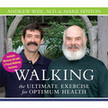 Walking:  The Ultimate Exercise for Optimum Health (Audio Download)