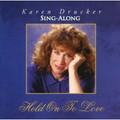 Hold on to Love (Karaoke CD)