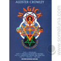 Magick Book IV Liber ABA 1997 2nd Edition Aleister Crowley