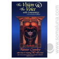 The Vision and the Voice and Commentary 1998 Aleister Crowley