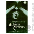 The Confessions of Aleister Crowley 1989 Aleister Crowley