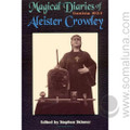 The Magical Diaries of Aleister Crowley 1996 Aleister Crowley