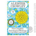 The Complete Astrological Writings 1988 Aleister Crowley