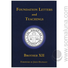 Foundation Letters and Teachings 2012 Brother XII
