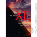 Brother XII:The Strange Odyssey of a 20th-century Prophet and His Quest for a New World 2006