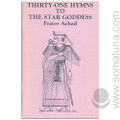 Thirty One Hymns to the Star Goddess 1988 Frater Achad