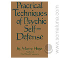 Practical Techniques of Psychic Self-Defense 1986 Murry Hope