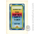 An Introduction to the Golden Dawn Tarot 1989 Robert Wang