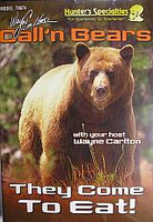 Wayne Carltons Calln Bears They Come To Eat 70674 DVD Format