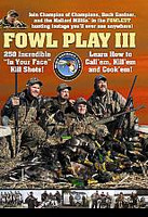 Buck Gardner Fowl Play III Bonus 2 DVD Set FP3DVD