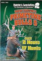 Carltons Primetime Bulls 5 Elk Hunting DVD 70664