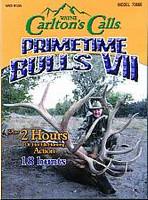 Carltons Primetime Bulls 7 Elk Hunting DVD 70666