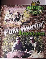 Southwest Outdoors Pure Hunting Javelina DVD