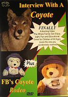 Rhinos Calls Interview With A Coyote and FBs Coyote Rodeo DVD