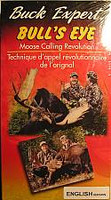 Buck Expert Bulls Eye Moose Calling Revolution VHS