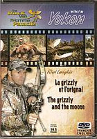 The Rack Man Yukon Moose and Grizzly Hunting DVD RMMG