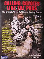 AGI Calling Coyotes Like the Pros Coyote Hunting Instructional Course DVD Format