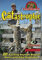 Burnham Brothers Catastrophic Bobcat Hunting DVD