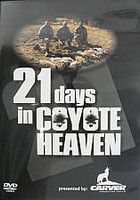 Carver Predator Calls 21 Days in Coyote Heaven DVD