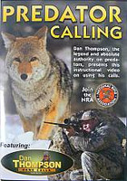 Dan Thompson Predator Calling with Dan Thompson DVD