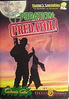 Hunters Specialties Johnny Stewart Operation Predator 70692 DVD Format