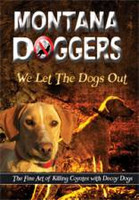 Montana Doggers We Let The Dogs Out DVD