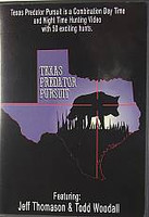Texas Predator Pursuit Combo Day and Night Hunting DVD