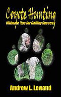 Andrew Lewand Coyote Hunting Ultimate Tips for Calling Success Paperback