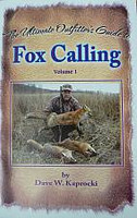 Dave Kaprocki The Ultimate Outfitters Guide to Fox Hunting Vol. 1
