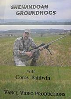 Vance Video Productions Shenandoah Groundhogs with Corey Baldwin DVD