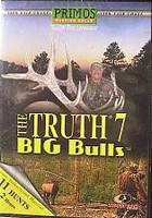 Primos The TRUTH 7 BIG Bulls 471 VHS