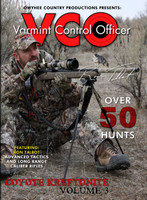 Owyhee County Productions Varmint Control Officer Volume 3 Coyote Kryptonite DVD VCO3