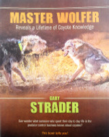 Master Wolfer Reveals a Lifetime of Coyote Knowledge