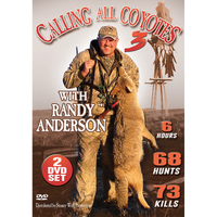 Calling All Coyotes 3 with Randy Anderson DVD
