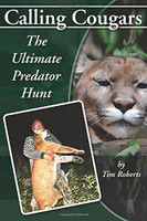 Calling Cougars: The Ultimate Predator Hunt Paperback