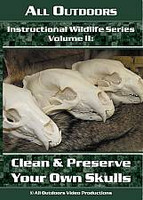 All Outdoors Clean and Preserve Your Own Skulls Instructional DVD Vol II