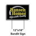 "12"" x 18"" Full Color Bandit Signs"