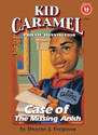 KID CARAMEL: CASE OF THE MISSING ANKH: 